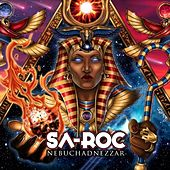 Play & Download Nebuchadnezzar (Deluxe Edition) by Sa-Roc | Napster