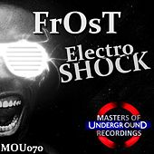 Play & Download Electro Shock by Frost | Napster