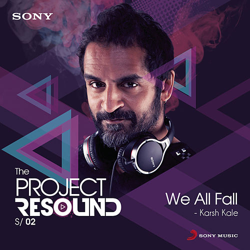 Play & Download We All Fall by Karsh Kale | Napster