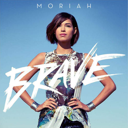 Brave by Moriah Peters