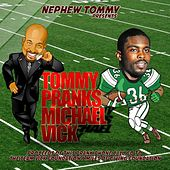 Play & Download Tommy Pranks Michael Vick by Nephew Tommy | Napster