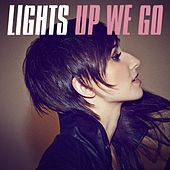 Play & Download Up We Go by LIGHTS | Napster