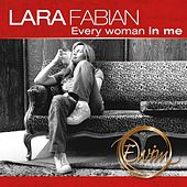Play & Download Every Woman in Me by Lara Fabian | Napster
