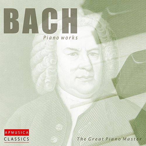 Play & Download Bach piano works by The Great   Piano Master | Napster