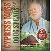 Play & Download Cypress Moss Sampler 2011 by Doug Spears | Napster