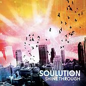 Shine Through Remix by Supastition