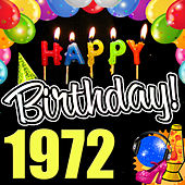 Play & Download Happy Birthday 1972 by Various Artists | Napster
