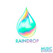 Raindrop Sampler, Vol. 1 by Various Artists
