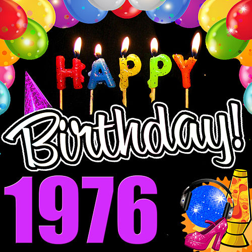 Happy Birthday 1976 by Various Artists