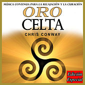 Play & Download Oro Celta: Edición Especial by Chris Conway | Napster