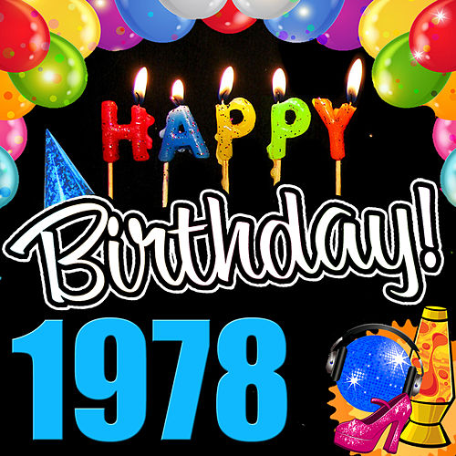 Play & Download Happy Birthday 1978 by Various Artists | Napster