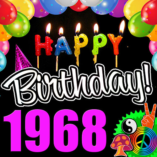Play & Download Happy Birthday 1968 by Various Artists | Napster