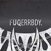 Play & Download Fuqerrbdy. by Natas   Napster