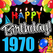 Play & Download Happy Birthday 1970 by Various Artists | Napster