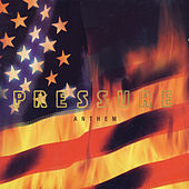 Play & Download Anthem by Pressure | Napster