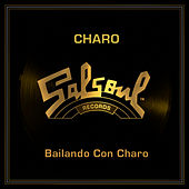 Play & Download Bailando Con Charo by Charo | Napster
