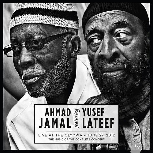Live at the Olympia - June 27, 2012 (Live) by Ahmad Jamal