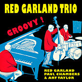 Play & Download The Red Garland Trio: Groovy (with Paul Chambers + Art Taylor) [Bonus Track Version] by Red Garland | Napster