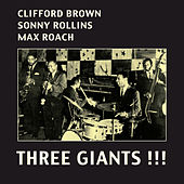 Play & Download Three Giants!!! (Bonus Track Version) by Max Roach | Napster