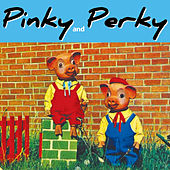 Play & Download Pinky & Perky by Pinky | Napster