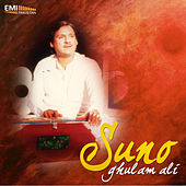 Play & Download Suno by Ghulam Ali | Napster