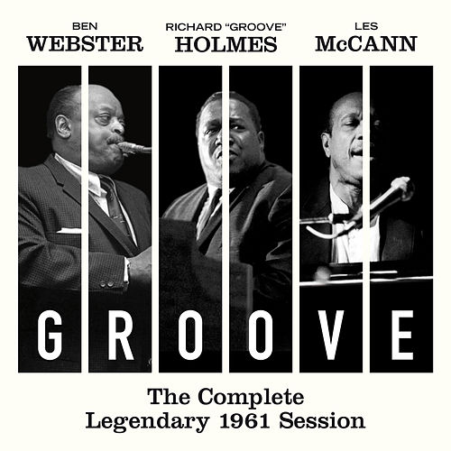 Play & Download Groove: The Complete Legendary 1961 Session (Bonus Track Version) by Les McCann | Napster