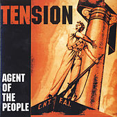 Play & Download Agent of the People by Tension | Napster
