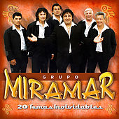 Play & Download 20 Éxitos Inolvidables by Grupo Miramar | Napster