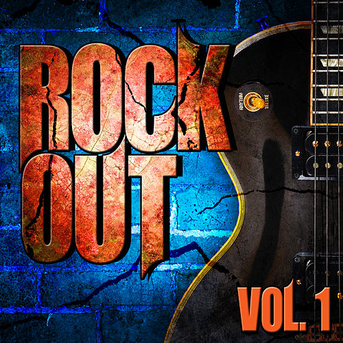 Play & Download Rock out, Vol. 1 by Various Artists | Napster