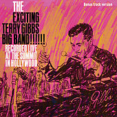 Play & Download The Excinting Terry Gibbs Big Band (Bonus Track Version) by Terry Gibbs | Napster