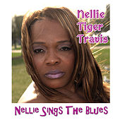 Play & Download Nellie Sings the Blues by Nellie Tiger Travis | Napster