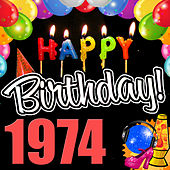 Play & Download Happy Birthday 1974 by Various Artists | Napster
