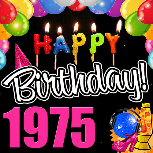 Play & Download Happy Birthday 1975 by Various Artists | Napster