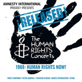 Play & Download ¡Released! The Human Rights Concerts - Human Rights Now! by Various Artists | Napster
