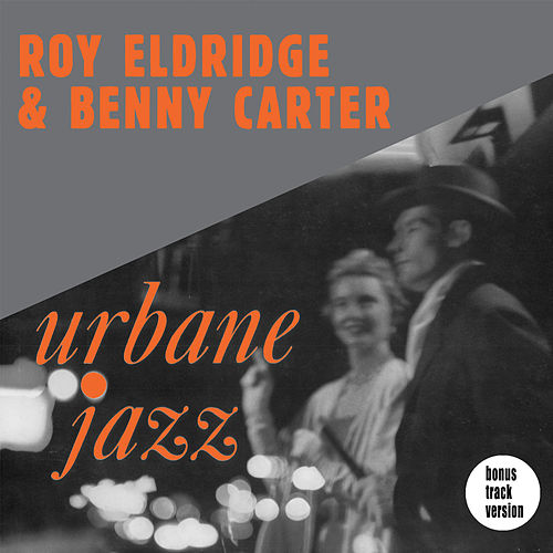 Urbane Jazz (Bonus Track Version) by Benny Carter