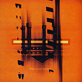 Play & Download Burn It Down by Burn It Down | Napster
