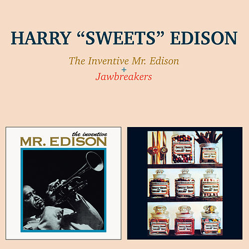 Play & Download The Inventive Mr. Edison + Jawbreakers by Harry