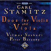Play & Download Stamitz, C.: Duos for Violin and Viola, Vol. 2 by Vilmos Szabadi | Napster