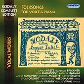 Kodaly, Z.: Complete Songs for Voice and Piano by Various Artists