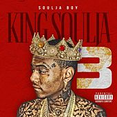 Play & Download King Soulja 3 by Soulja Boy | Napster