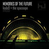 Play & Download Memories of the Future by Kode9 | Napster