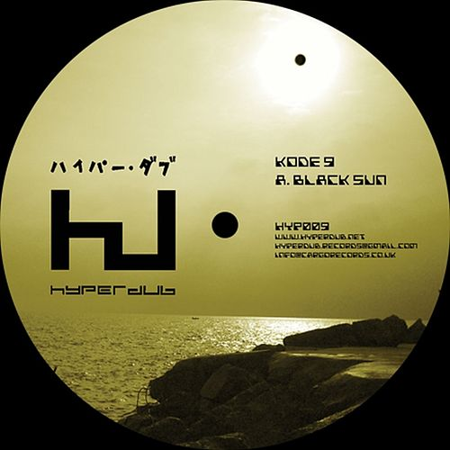 Play & Download Black Sun / 2 Far Gone by Kode9   Napster