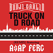 Play & Download Truck On D Road by Bunji Garlin | Napster