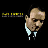 Bach: Organ Recital by Karl Richter