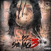 Play & Download Life of a Savage 3 by SD | Napster