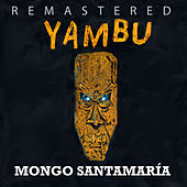 Play & Download Yambú by Mongo Santamaria | Napster