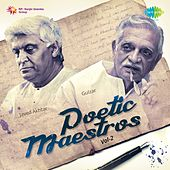Play & Download Poetic Maestros, Vol. 2 (Compilation of Javed Akhtar and Gulzar) by Various Artists | Napster