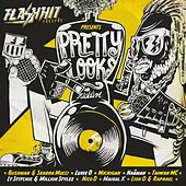 Play & Download Pretty Looks Riddim by Various Artists | Napster