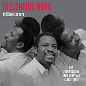 Play & Download Brilliant Corners (feat. Sonny Rollins) [Bonus Track Version] by Thelonious Monk | Napster