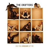 Play & Download Do You Dream of Me by The Drifters | Napster